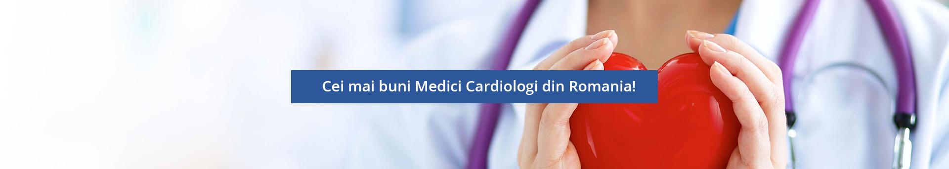 Cei mai buni Medici Cardiologi din Romania!